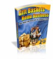 Gift Baskets Home Biz MRR Ebook