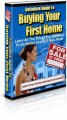 Buying Your First Home Plr Ebook