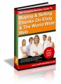 The Complete Newbies Guide To Buying & Selling Ebooks On Ebay & The World Wide Web Mrr Ebook