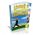 Living A Healthy Lifestyle Mrr Ebook