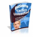 Outsorce Tactics Unleashed MRR Ebook