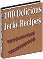 100 Delicious Jerky Recipes Resale Rights Ebook