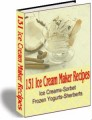 131 Ice Cream Maker Recipes Resale Rights Ebook