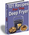 101 Recipes For The Deep Fryer Resale Rights Ebook
