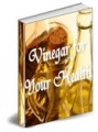 Vinegar For Your Health Resale Rights Ebook