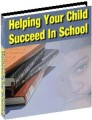 Helping Your Child Succeed In School Resale Rights Ebook
