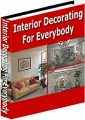 Interior Decorating For Everybody Resale Rights Ebook