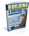 Building A Virtual Corporation Resale Rights Ebook