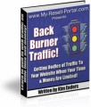 Back Burner Traffic Resale Rights Ebook