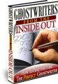 Ghostwriters From The Inside Out MRR Ebook
