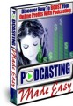 Podcasting Made Easy MRR Ebook