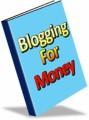 Blogging For Money PLR Ebook