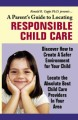 A Parents Guide To Locating Responsible Child Care Personal Use Ebook