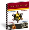Online Banking - How You Can Enjoy Benefits Of Online Banking Mrr Ebook