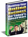 Building Your Online Business On Todays Internet Mrr Ebook