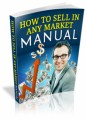 How To Sell In Any Market Manual Mrr Ebook