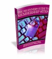 The Beginner's Guide To Membership Sites PLR Ebook