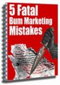 5 Fatal Bum Marketing Mistakes Give Away Rights Ebook