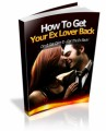 How To Get Your Ex Lover Back MRR Ebook