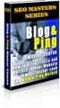 Blog And Ping Master Course PLR Ebook