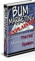 Bum Marketing Explained Resale Rights Ebook