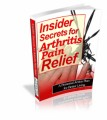 Insider Secrets for Arthritis Pain Relief Plr Ebook