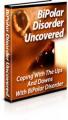 Bipolar Disorder Uncovered Plr Ebook