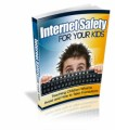 Internet Safety For Your Kids Plr Ebook