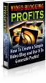 Video Blogging Profits Plr Ebook