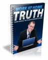 Work At Home Truth PLR Ebook