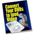 Convert Your Dvds To Ipod Video PLR Ebook