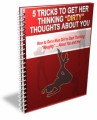 Get Her Thinking Dirty Thoughts About You PLR Ebook