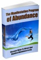 The Manifestation Program Of Abundance MRR Ebook
