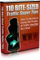 110 Bite Sized Traffic Super Tips Mrr Ebook With Video