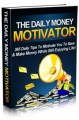 The Daily Money Motivator Mrr Ebook