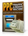 PPC Traffic And Profits Machine Mrr Ebook