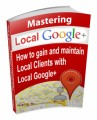 Mastering Local Google Plus Mrr Ebook