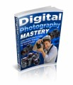 Digital Photography Mastery Plr Ebook
