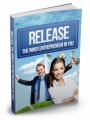 Release The Inner Entrepreneur In You Mrr Ebook