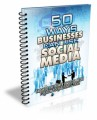 50 Ways Businesses Can Use Social Media Give Away Rights Ebook