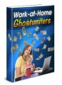 Work At Home Ghostwriters Give Away Rights Ebook