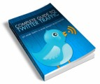 Complete Guide To Twitter Traffic Resale Rights Ebook