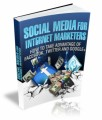 Social Media For Internet Marketers Give Away Rights Ebook