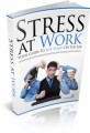 Stress At Work Give Away Rights Ebook