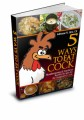 5 Ways To Eat Chicken Give Away Rights Ebook