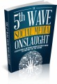 The 5th Wave Social Media Onslaught Plr Ebook
