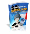 Internet Marketing Survival Guide Give Away Rights Ebook