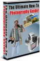 The Ultimate How To Photography Guide Resale Rights Ebook
