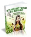 Intermittent Fasting Foundations Give Away Rights Ebook With Audio