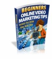 Beginners Online Video Marketing Tips Give Away Rights Ebook